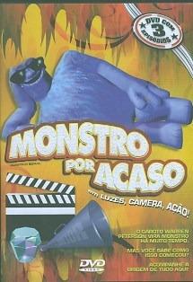 Dvd Monstro Por Acaso: Luzes, Câmera, Ação / 3 Episódios