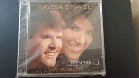 Cd Raissa E Ravel - Enamorándote En Espanhol