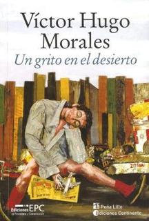 Un Grito En El Desierto - Victor Hugo Morales