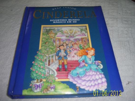Livro Cinderela Step Inside Usado R.542
