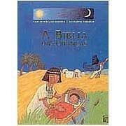 Bíblia - A Bíblia Das Crianças Literatura Infantil
