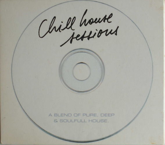 Chill House Sessions - Vol 1 - Cd Nacional Digipack