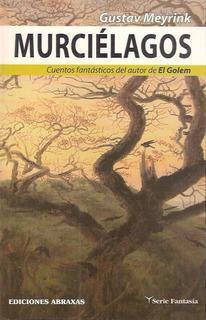 Murcielagos Gustavo Meyrink N00263