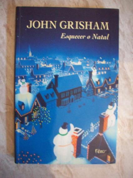 Livro Esquecer O Natal - John Grisham