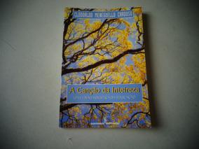 A Canção Inteireza - Clodoaldo Meneguello Cardoso