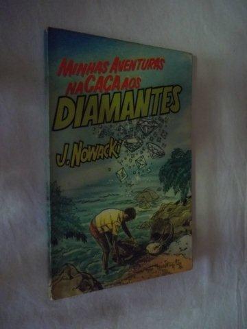 Minhas Aventuras Na Caça Aos Diamantes - Infanto-juvenil