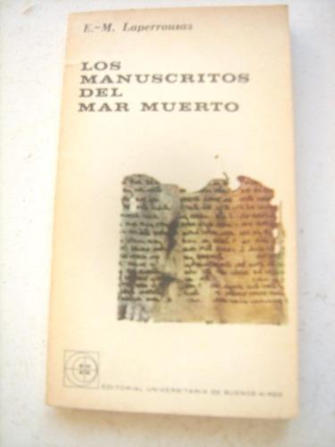 Los Manuscritos Del Mar Muerto De E. M.  Laperrousaz