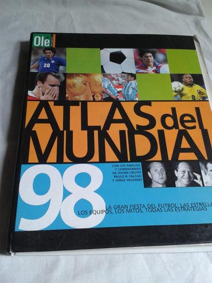 Atlas Mundial 98 + Día X Día + Tapas Manual Fútbol Envios