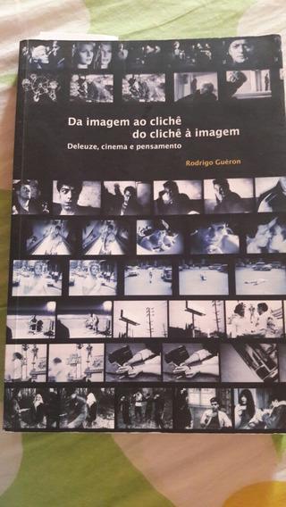 Livro Da Imagem Ao Clichê, Do Clichê A Imagem
