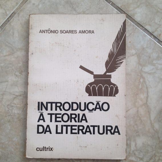 Livro Introdução À Teoria Da Literatura Antônio Soares Amora
