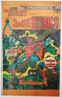 Super Heroes No. 5 El Hombre Bionico 1977 Macc Division