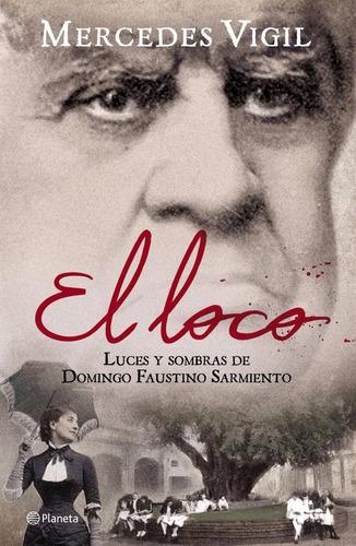 El Loco / Mercedes Vigil (envìos)