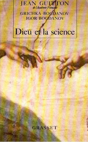 Jean Guitton - Dieu Et La Science - Libro En Frances