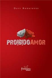 Livro Proibido Amor, Davy Rodrigues, Ótimo Estado