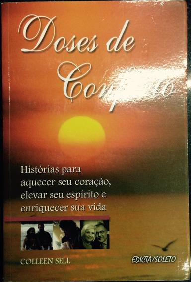 Doses De Conforto - História Para Aquecer Seu Coração.