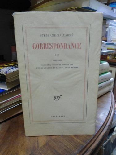 Mallarmé Correspondance  Iii. 1886-1889 En Frances