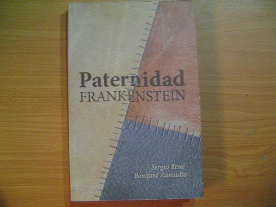 Libro Paternidad Frankenstein / Sergio Rene Bonifant Zamudio