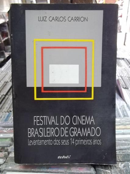 Festival Cinema Brasileiro Gramado Luiz Carrion Livro