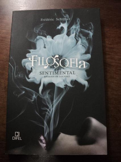 Livro Filosofia Sentimental - Ensaio De Lucidez Schiffter