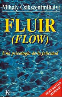 Fluir Flow - Csikszentmihalyi - Libro Nuevo - Envio Rapido