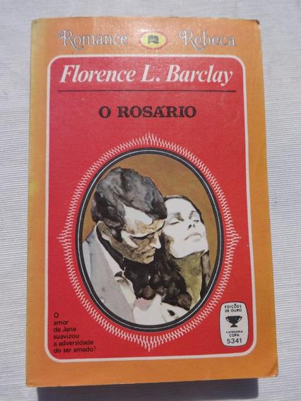 Romance Rebeca - O Rosário - Florence L. Barclay - 1977