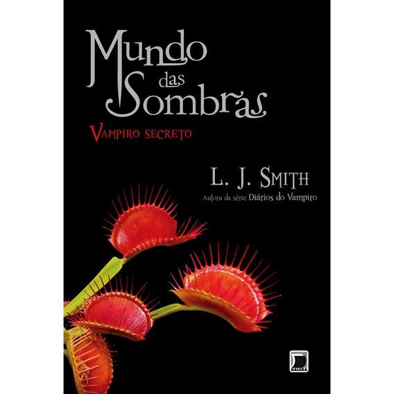 Livro Colecao Mundo Das Sombras - Vampiro Secreto