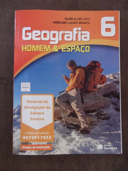 Livro Do Professor Geografia Homem & Espaço 6º Ano Saraiva