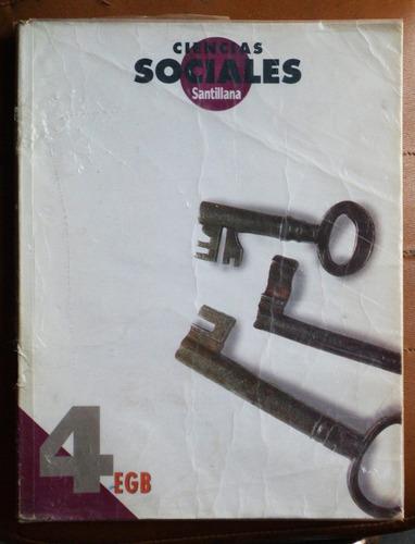 Ciencias Sociales 4 / Ed. Santillana 1997