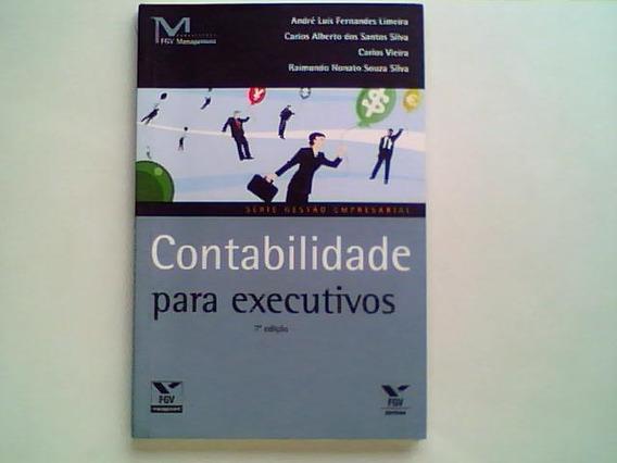 Contabilidade Para Executivos - André Luís Fernandes Limeira