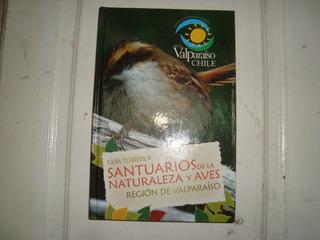 Santuario De La Naturaleza Y Aves Region De Valparaiso