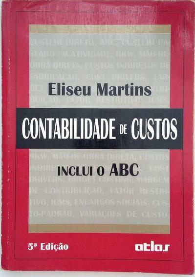 Contabilidade De Custos - Martins - Atlas - Frete Gratis