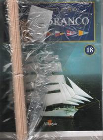 Coleção Navio Veleiro Cisne Branco - Altaya - N.18 - 40.00