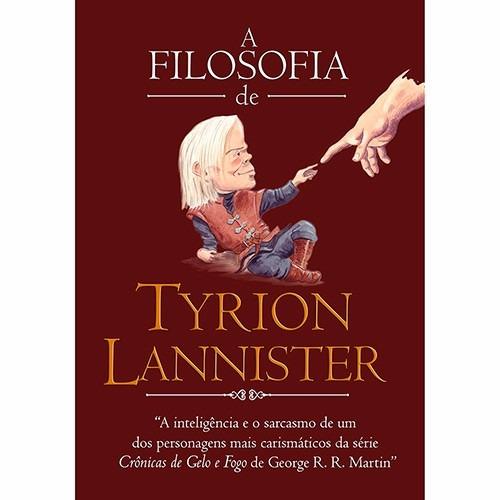 Livro - A Filosofia De Tyrion Lannister - Lacrado