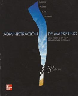 Libro: Administración De Marketing