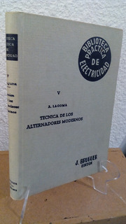 Tecnica De Los Alternadores Modernos Alfonso Lagoma