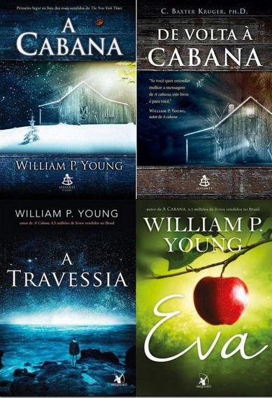 4 Livros A Cabana + De Volta À Cabana + A Travessia + Eva