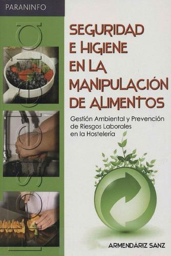 Manual Seguridad E Higiene En La Manipulación De Alimentos