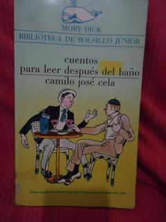 Cuentos Para Leer Despues Del Baño - Camilo Jose Cela