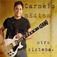 Cd Música Jazz Fusión Otro Sistema Carmelo Medina (digital)