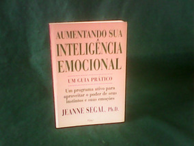 Aumentando Sua Inteligência Emocional - Jeanne Segal