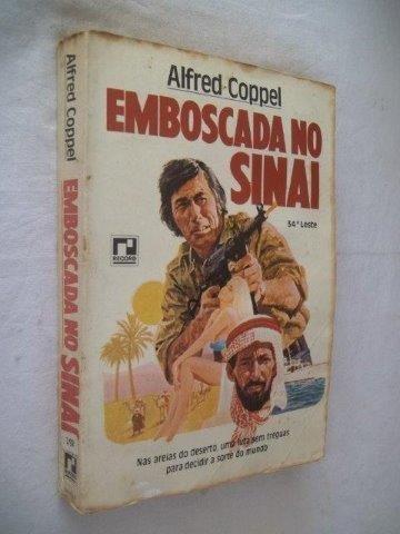 Alfred Coppel - Emboscada No Sinai - Literatura Estrangeira