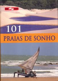 Livro - 101 Praias De Sonho - Ediouro