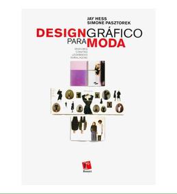 Design Gráfico Para Moda - Jay Hess