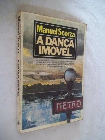 * Livro - Manuel Scorza - A Dança Imovel