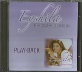 Playback Eyshila Na Casa De Deus Mk .biblos