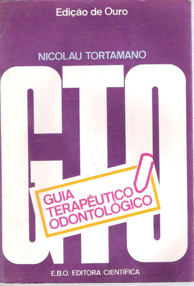 Guia Terapêutico Odontológico Nicolau Tortamano