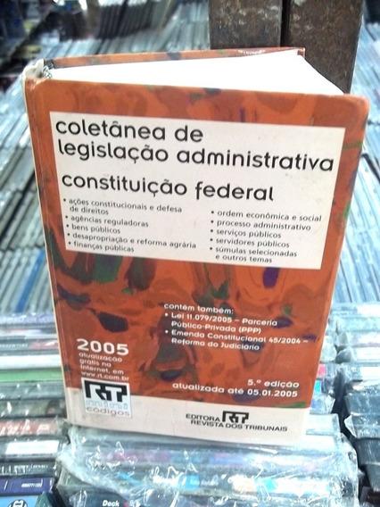 Coletanea Legislação Administrativa Constituição Federa 2005