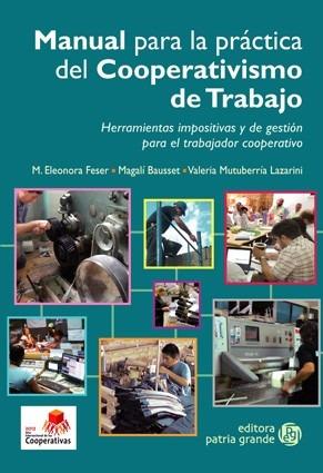 Imagen 1 de 2 de Manual Para La Práctica Del Cooperativismo De Trabajo
