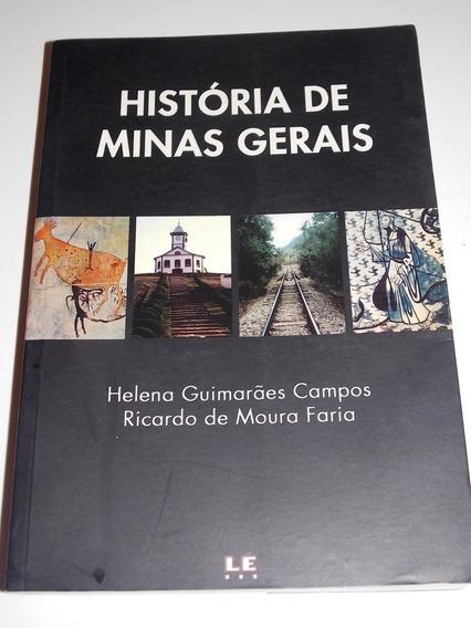 História De Minas Gerais Helena Guimarães E Ricardo Faria