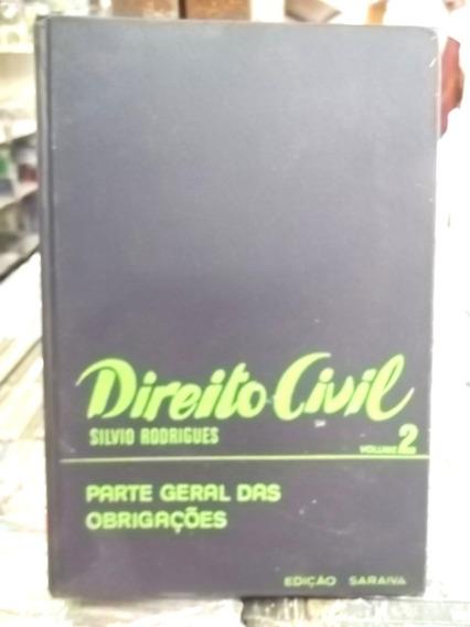 Direito Civil Silvio Rodrigues Parte Legal Obrigações Vol.2
